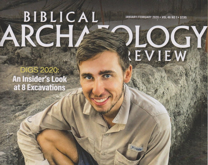 Biblical Archaeology Review January/February 2020 Digs 2020 - An Insider's Look at 8 Excavations (Magazine: Religion, Archaeology) 2019