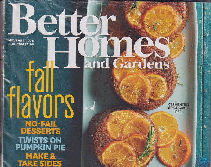 Better Homes and Gardens November 2015 Fall Flavors, Family Traditions at the Table (Magazine, Home and Garden)
