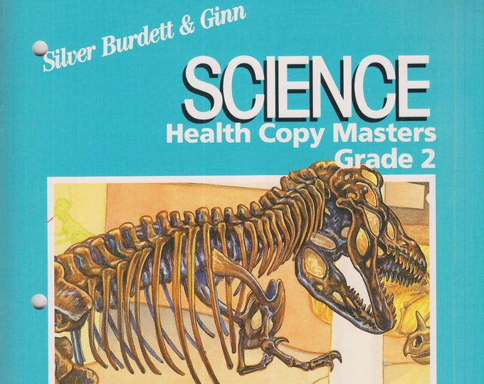 Silver Burdett & Ginn Science Grade 2 Health Copy Masters and Teacher Edition (Softcover: Children's, Educational, Teaching)