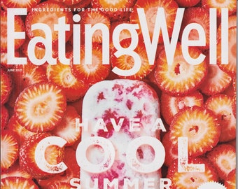Eating Well June 2021 Have a Cool Summer   (Magazine, Health, Recipes)