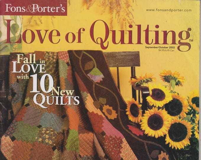Fons & Porter's - Love of Quilting  September/October 2002 Fall in Love with 10 New Quilts (Magazine: Crafts, Sewing)