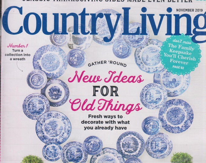 Country Living November 2019 New Ideas for Old Things  (Magazine:  Home & Garden)