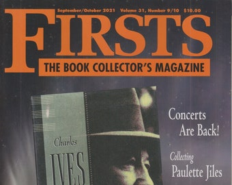 Firsts  September October 2021 Collecting Paulette Jiles, Concerts are Back (Magazine: Book Collecting,  Collectibles)