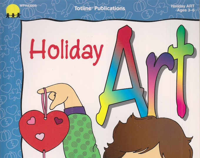 Holiday Art Ages 3-6  (Softcover: Children's Crafts, Educational, Teaching) 2001