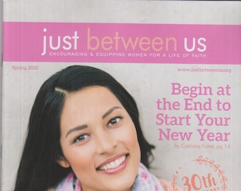 Just Between Us Spring 2020 Begin At The End of Start Your New Year  (Magazine, Inspirational)