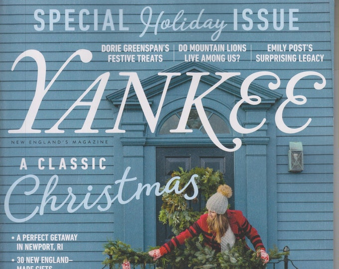 Yankee November December 2019 A Classic Christmas - Special Holiday Issue  (Magazine: New England, Travel)
