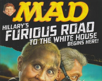 Mad Magazine #535 October 2015 (Hillary Clinton) Hillary's Furious Road to the White House Begins Here! (Magazine: Humor, Comic, Satire)
