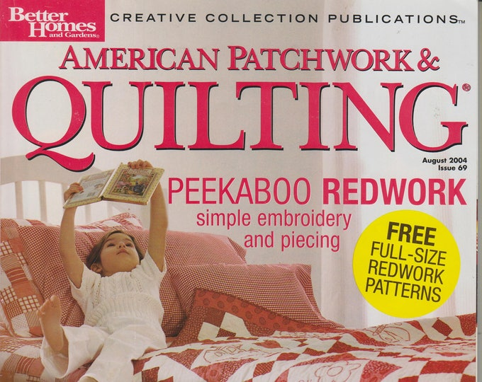 American Patchwork & Quilting August 2004 Peekaboo Redwork (Magazine, Crafts)