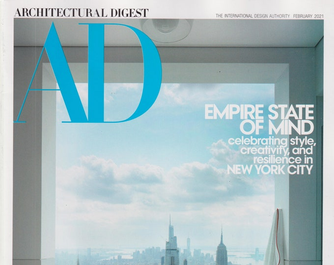 Architectural Digest February 2021 Empire State of Mind - Celebrating New York City (Magazine: Home Decor)