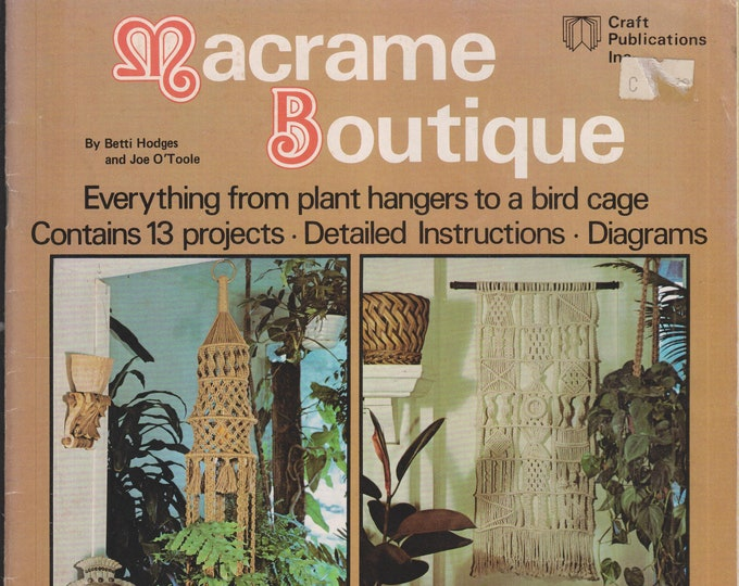 Macrame Boutique Everything from Plant Hangers to a Bird Cage (Booklet: Crafts, Macrame) 1976