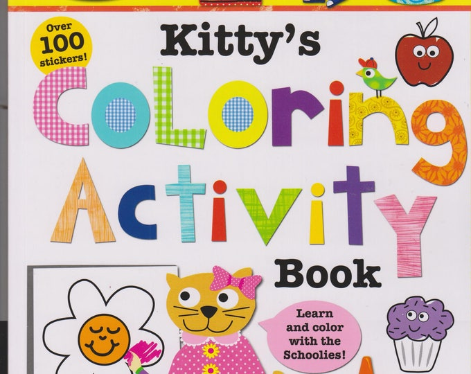 Schoolies  Kitty's Coloring Activity Book (Softcover: Children's Educational Activity Book) 2014