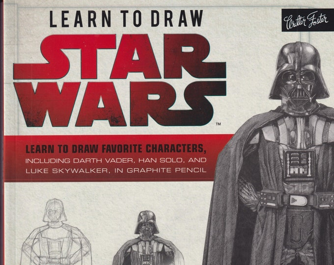 Learn to Draw Star Wars (Paperback: Star Wars, Art, Techniques, Drawing) 2017