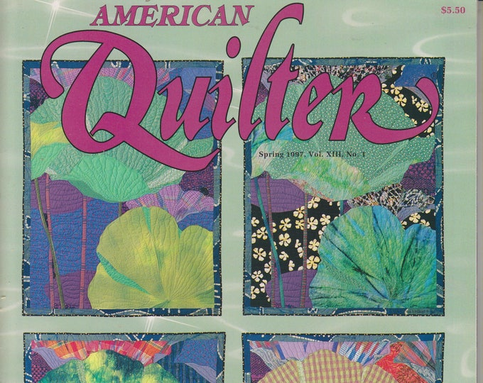 American Quilter Spring 1997 (Vol. XIII, No. 1) (Magazine: Quilting)