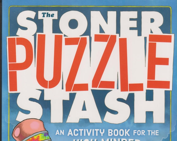 The Stoner Puzzle Stash (Softcover: Adult's Activity Book) 2016