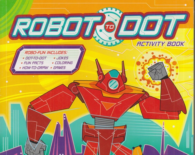 Robot To Dot Activity Book  (Softcover, Children, Activity Book)  2016