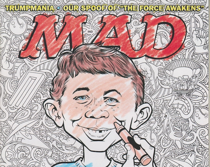 Mad Magazine #539 June 2016 Trumpmania, The Force Awakens Spoof, Adult Coloring Books (Magazine: Humor, Satire, Comic)