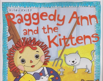Raggedy Ann and the Kittens  and Other Toy Stories  (Softcover, Children's) 2014