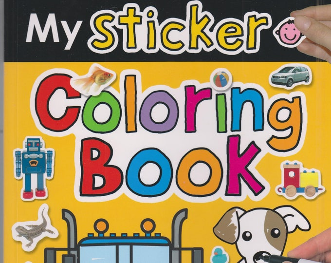 My Sticker Coloring Book (Over 150 Stickers) (Softcover: Children's, Educational) 2011