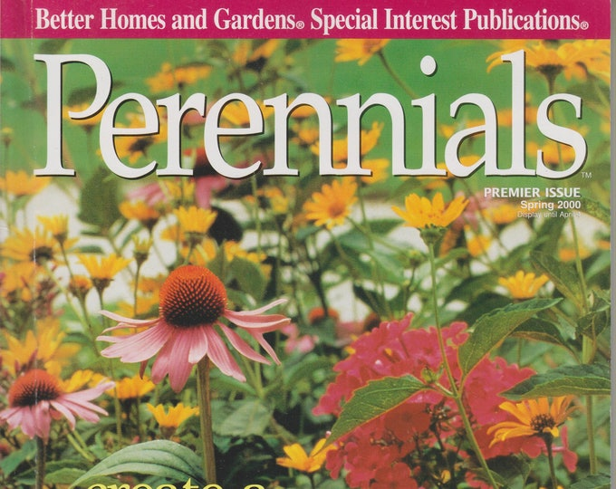 Perennials Premier Issue Spring 2000 Create a Three Season Border