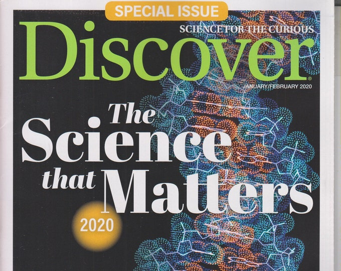 Discover January/February 2020 The Science That Matters 2020 - Top 50 Stories(Magazine: Science)
