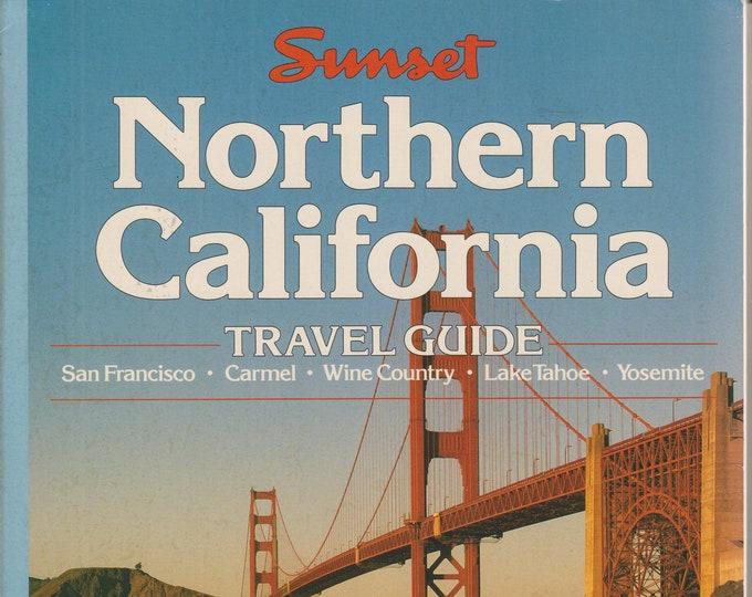 Northern California Travel Guide - San Francisco, Carmel Wine Country, Lake Tahoe, Yosemite   (Softcover: Travel, California) 1991