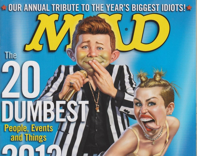Mad Magazine #525 February 2014 The 20 Dumbest People, Events, and Things 2013 (Miley Cyrus Cover) (Magazine: Humor, Comic, Satire)