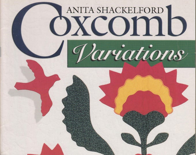 Coxcomb Variations: AQS Legacy Collection Signed by Author (Softcover, Quilting) 2000
