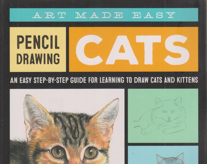 Art Made Easy Pencil Drawing Cats by Anja Dahl  (Paperback: Art Instruction)