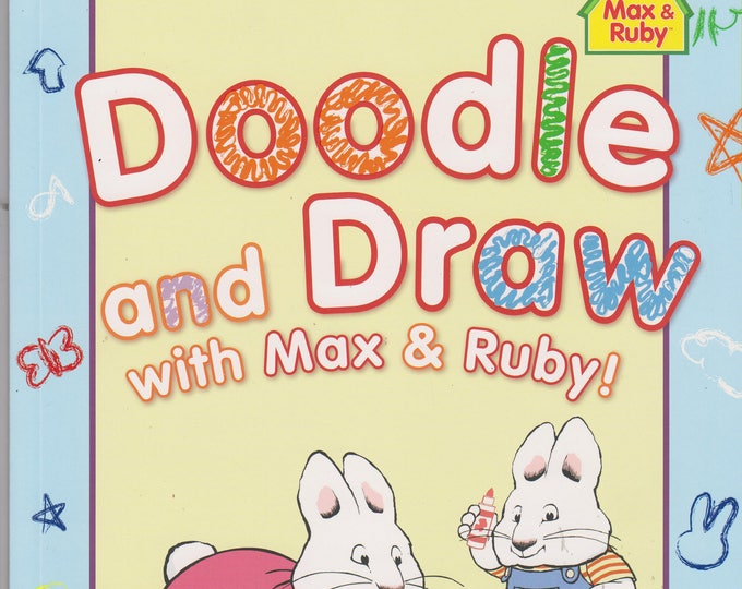 Max and Ruby - Doodle and Draw with Max and Ruby! (Paperback: Children's, Activity, Coloring Book) 2013