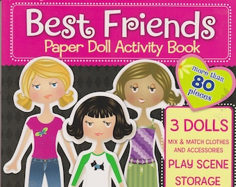 Best Friends Paper Doll Activity Book (More than 80 pieces) (Softcover; Children's Paper Dolls)  2011