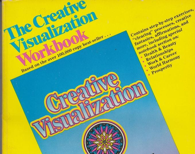 The Creative Visualization Workbook   (Softcover: Self-Help, New Age, Creativity) 1982