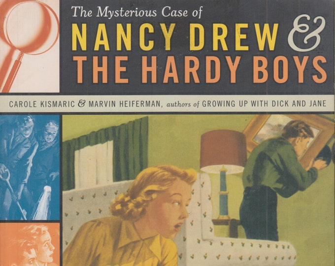 The Mysterious Case of Nancy Drew & The Hardy Boys (Trade Paperback: Popular Culture, Antiques, Collectibles)