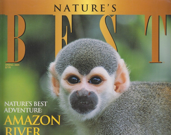 Nature's Best Spring 2004 Nature's Best Adventure - Amazon River (Magazine: Photography)