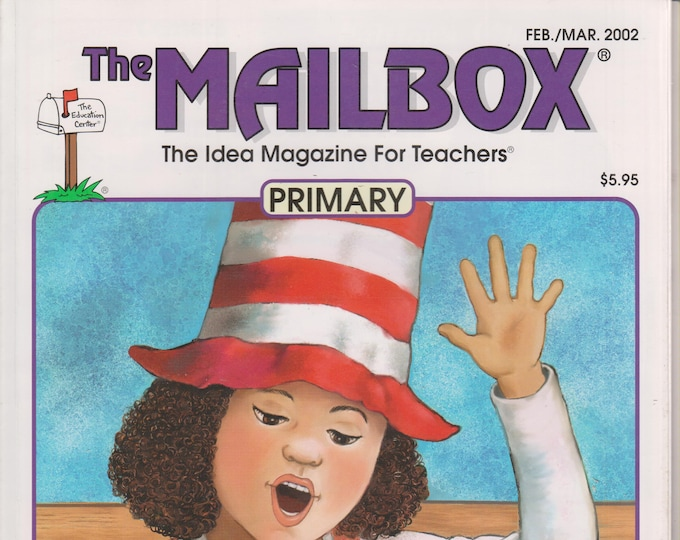 The Mailbox Primary February March 2002 Animal Teeth, Verbs, Time, Tornadoes, Black History, Dr, Seuss   (Magazine:  Educational, Teaching)