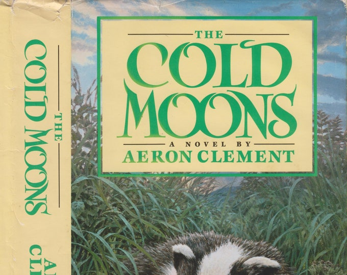 The Cold Moons by Aeron Clement (Hardcover: Nature) 1989