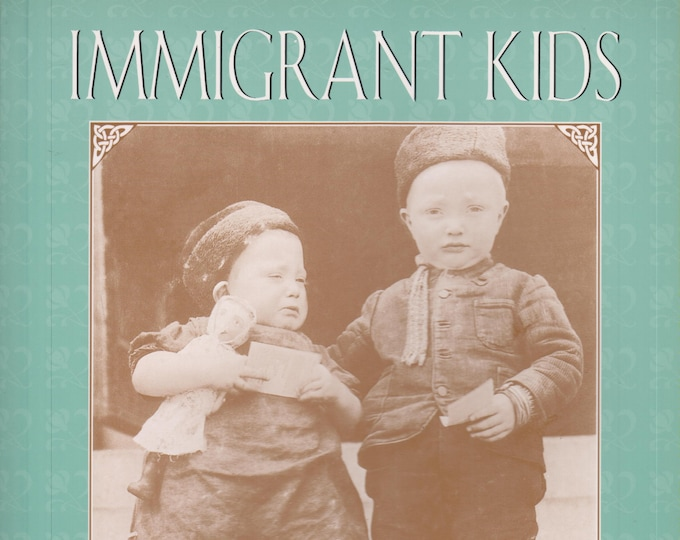 Immigrant Kids  (Softcover: Educational, Children's)  1995