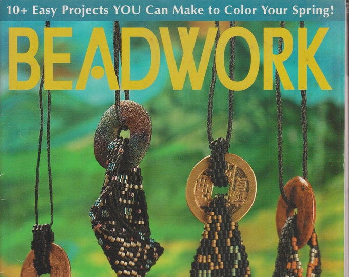 Beadwork April/May 2001 10+ Easy Projects You can Make To Color Your Spring  (Magazines: Crafts, Beading, DIY))