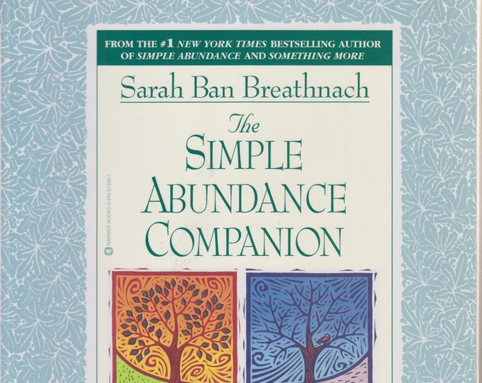 The Simple Abundance Companion   (Softcover, Self-Help, Inspirational ) 2000