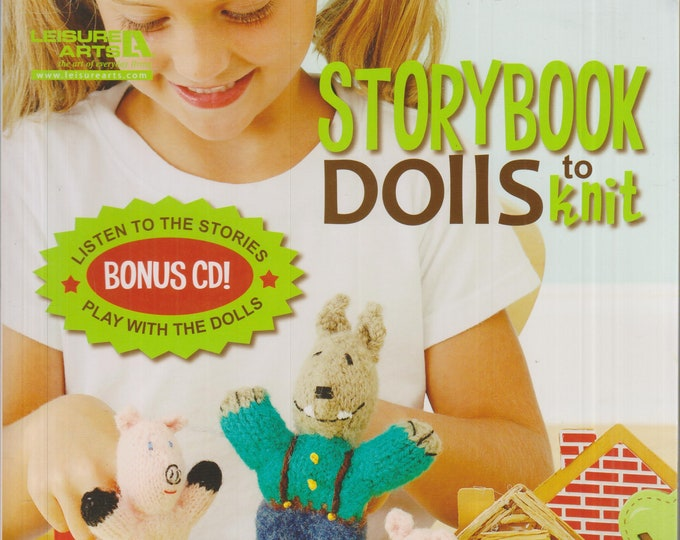 Storybook Dolls to Knit (Includes Bonus Stories CD)  (Softcover: Crafts, Knitting, Crochet)  2011
