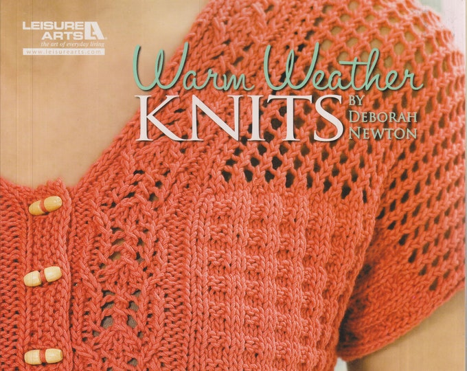 Warm Weather Knits (Softcover: Crafts, Knitting)  2010