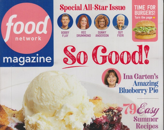Food Network July August 2020 So Good! 79 Easy Summer Recipes  (Magazine: Cooking, Recipes)