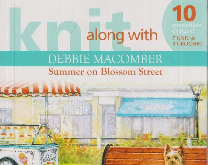 Knit Along With Debbie Macomber Summer on Blossom Street  (Softcover: Crafts, Knitting, Crochet)  2009