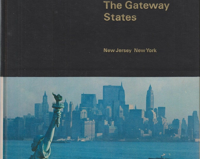 Time Life Library The Gateway States New Jersey - New York  (Hardcover: Travel, Geography, United States)  1967