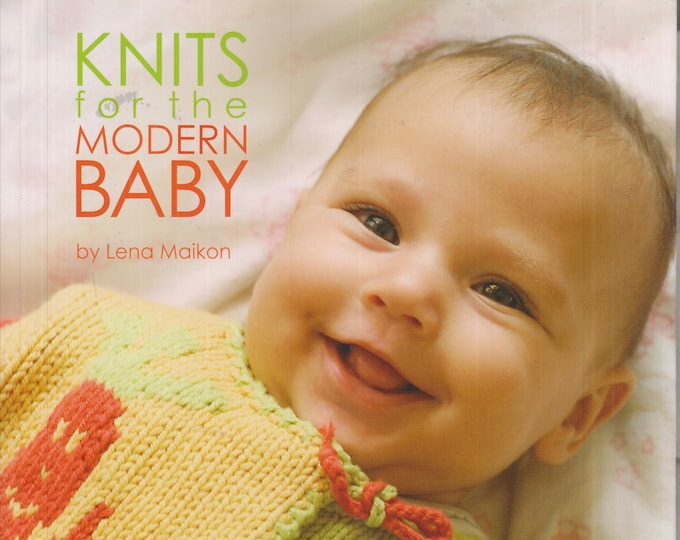Knits For The Modern Baby  (Softcover: Crafts, Knitting)  2009