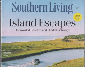 Southern Living  January February 2021 Island Escapes  Uncrowded Beaches and Hidden Getaways (Magazine: Home & Garden)