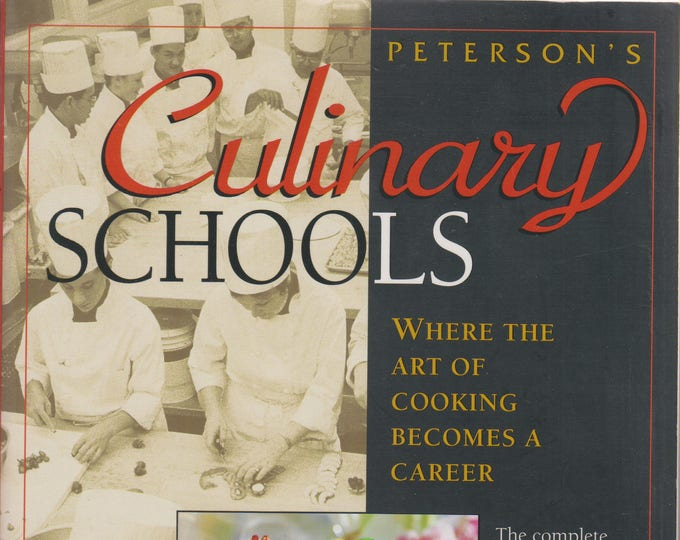 Culinary Schools - Where the Art of Cooking Becomes a Career (Softcover: Business)