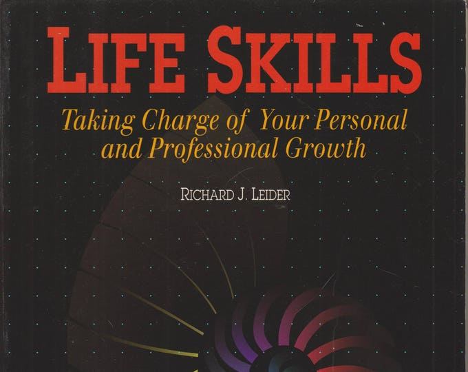 Life Skills: Taking Charge of Your Personal And Professional Growth (Softcover,  Self-Help,  Career) 1994
