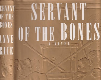 Servant of the Bones by Anne Rice (Hardcover: Supernatural) 1996