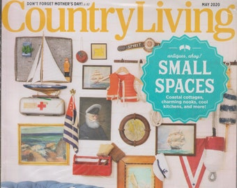 Country Living May 2020 Small Spaces  (Magazine: Home & Garden)