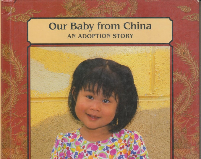 Our Baby From China: An Adoption Story by Nancy D'Antonio (Hardcover, Children's Picture Book) 1997